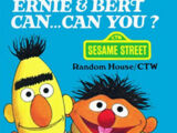 Ernie & Bert Can... Can You?