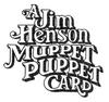 A Jim Henson Muppet Puppet Card