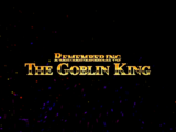 Remembering the Goblin King