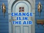Episode 215: Change Is in the Air