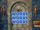 Episode 319: Words, Words, Words