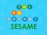 Tar ag Spraoi Sesame