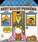 Bert-kocht-pudding