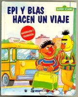 Epi y Blas hacen un viaje