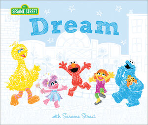 Dream with Sesame Street