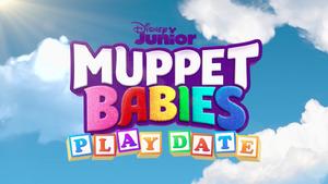 MuppetBabiesPlayDate-Title