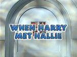 Episode 406: When Harry Met Hallie