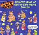 Gonzo's Book of Out-of-This-World Puzzles