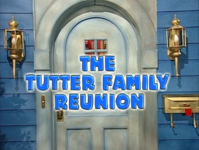317 The Tutter Family Reunion