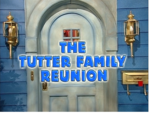 Episode 317: The Tutter Family Reunion