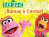¡Vamos a Cantar!