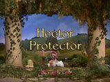 Episode 19: Hector Protector
