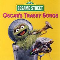 Oscar's Trashy Songs