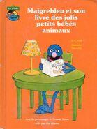 Maigrebleu et son livre des jolis petits bébés animaux