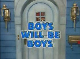 01 Boys Will Be Boys Title Display