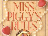 Miss Piggy's Rules