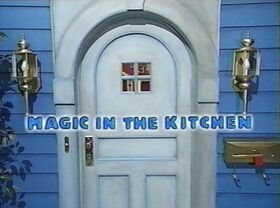 119 Magic in the Kitchen