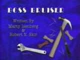 Episode 201: Boss Bruiser