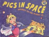 Pigs in Space: Journey to the Planet Za