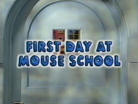 404 First Day at Mouse School