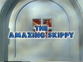 411 The Amazing Skippy