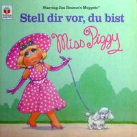 StellDirVorDuBistMissPiggy-(BuchverlagJungeWelt-1999)