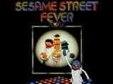 Sesame Street Fever (album)