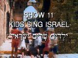 Show 11: Kids Sing Israel