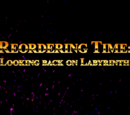 Reordering Time: Looking Back on Labyrinth