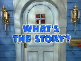 238 What's the Story