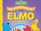 My Adventures with Elmo and Friends