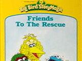 Friends to the Rescue (Big Bird StoryMagic)