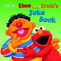 Elmo and Ernie's Joke Book