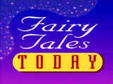 Fairy Tales Today
