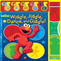 Wiggle, Jiggle, Dance, and Giggle!
