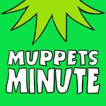 MuppetsMinute