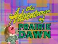 The Adventures of Prairie Dawn