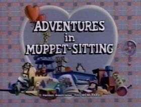 AdventuresInMuppetSitting