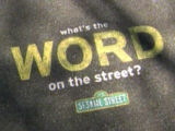 What's the Word on the Street?