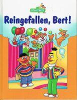 Reingefallen, Bert!