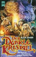 DerDunkleKristall-DasBuchZuJimHensonsGroßemFantasy-Film-(German-HeyneVerlag-1982)