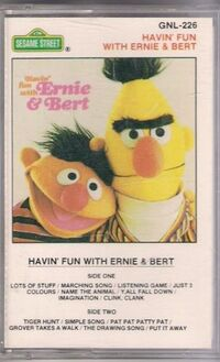 Havin' Fun with Ernie & Bert