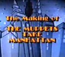 The Making of The Muppets Take Manhattan