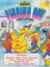 Sesame Street Finding Out Encyclopedia 8: The M Book