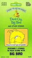 Don't Cry, Big Bird (video)