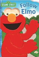Follow Elmo