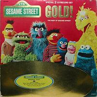 Sesame Street Gold!
