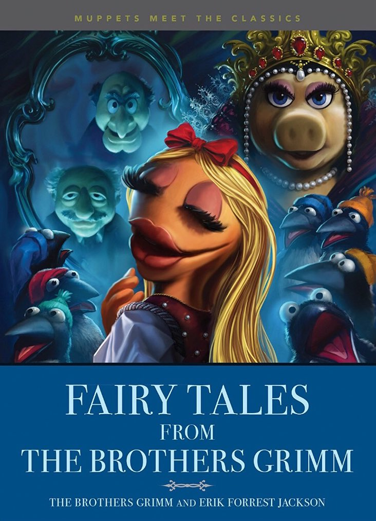 Muppets Meet the Classics: Fairy Tales from the Brothers ...
