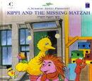 A Sesame Street Passover: Kippi and the Missing Matzah