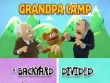 Episode 114: Grandpa Camp / A Backyard Divided